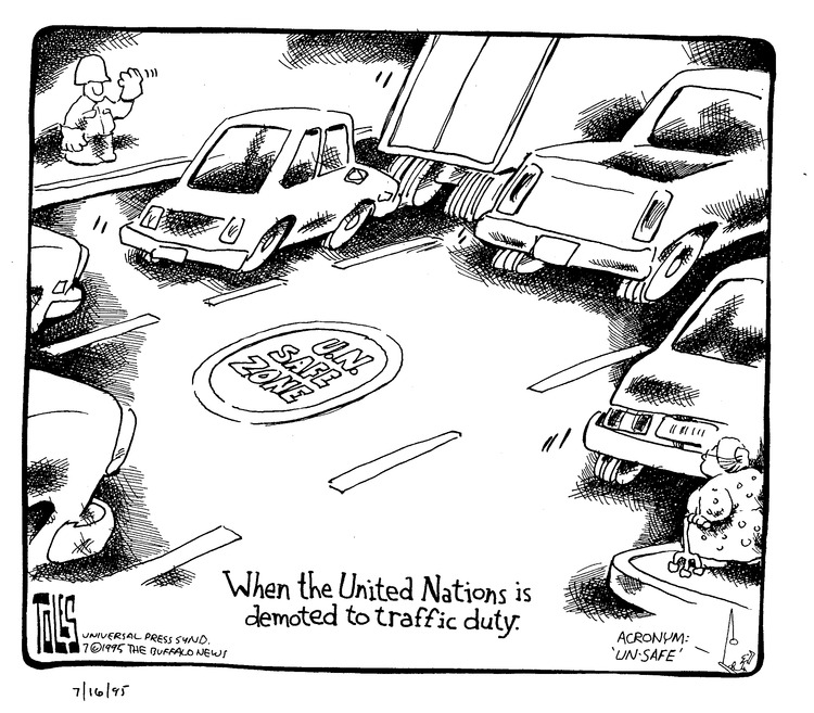 Toles: Acronym: 'Un-safe' When the United Nations is demoted to traffic duty.