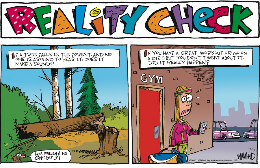 Reality Check Comic Strip for July 05, 2020
