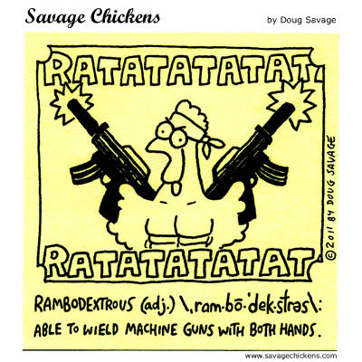 Savage Chickens Comic Strip for May 25, 2015