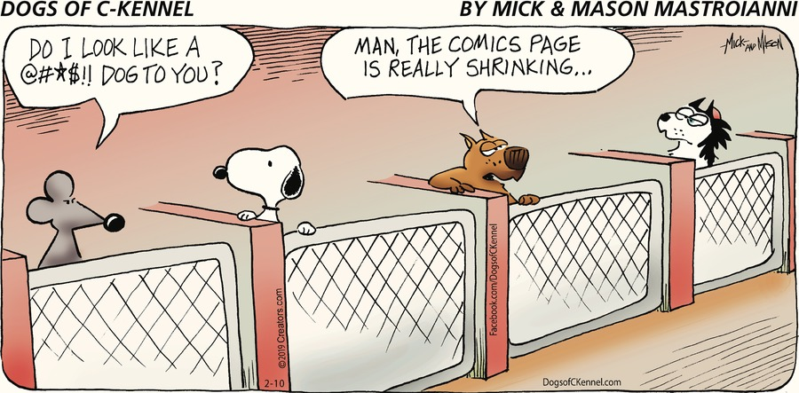 Dogs of C-Kennel Comic Strip for February 10, 2019