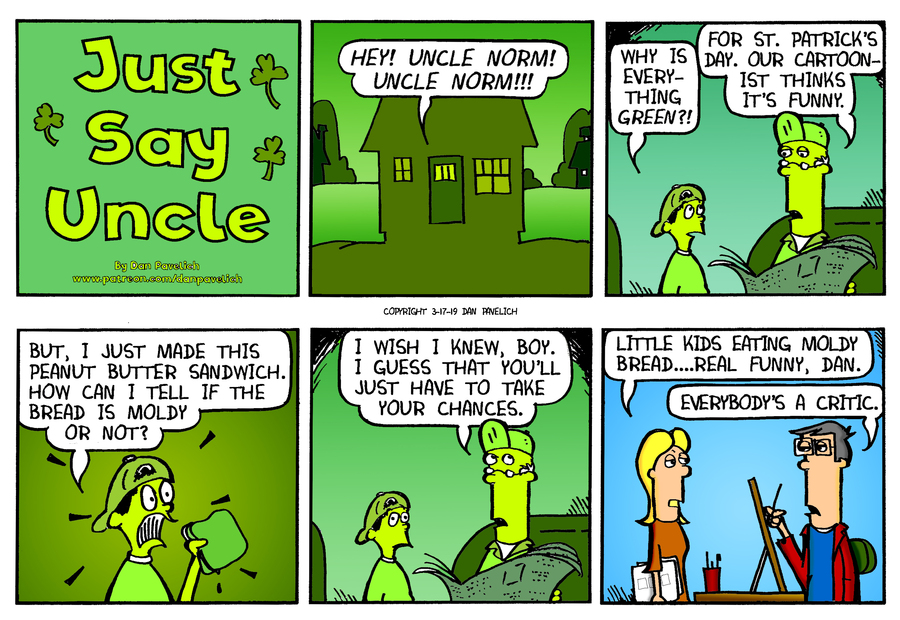 Just Say Uncle by Dan Pavelich for March 17, 2019