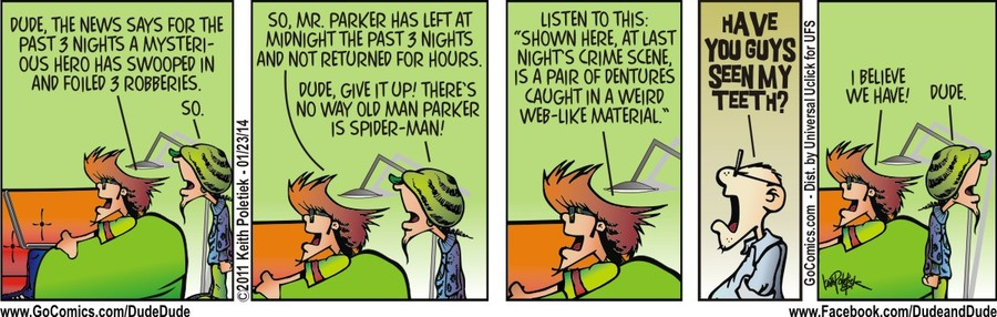 Dude and Dude Comic Strip for January 23, 2014