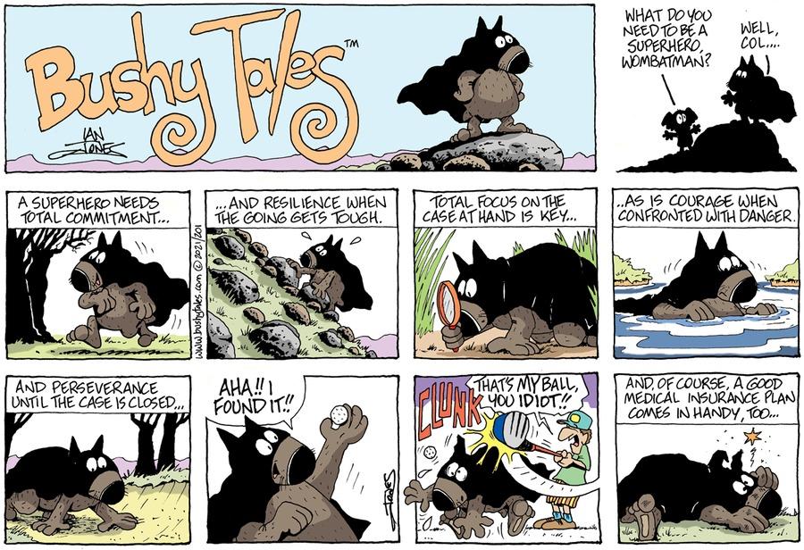 Bushy Tales Comic Strip for February 21, 2021