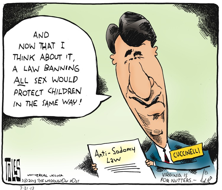 Ken Cuccinelli: And now that I think about it, a law banning all sex would protect children in the same way!