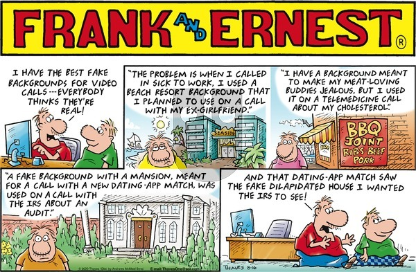 Frank and Ernest on Sunday August 16, 2020 Comic Strip