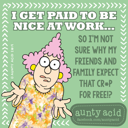 Aunty Acid by Ged Backland for August 09, 2019