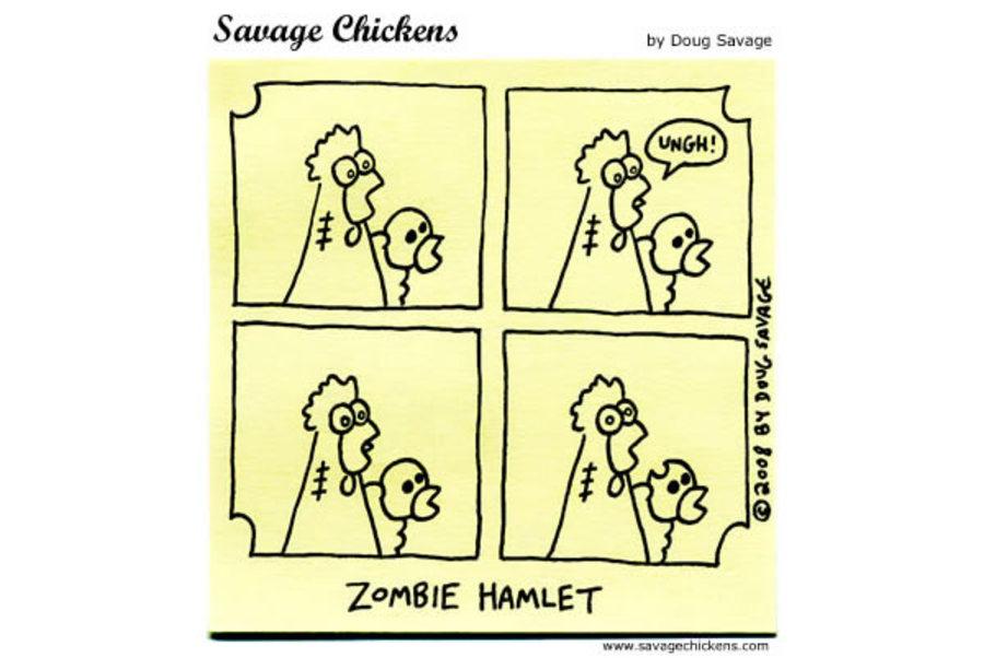 Chicken: UNGH!  Zombie Hamlet