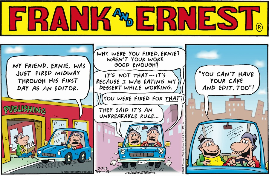 Frank and Ernest Comic Strip for July 07, 2013