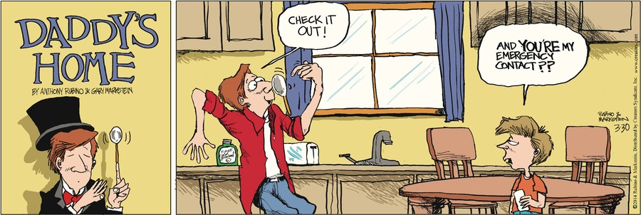 Daddy's Home Comic Strip for March 30, 2014