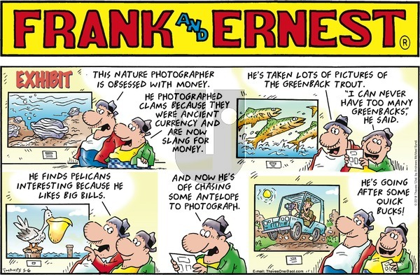 Frank and Ernest on Sunday May 6, 2018 Comic Strip