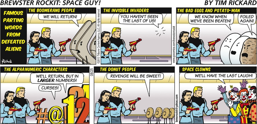 Brewster Rockit Comic Strip for August 25, 2013