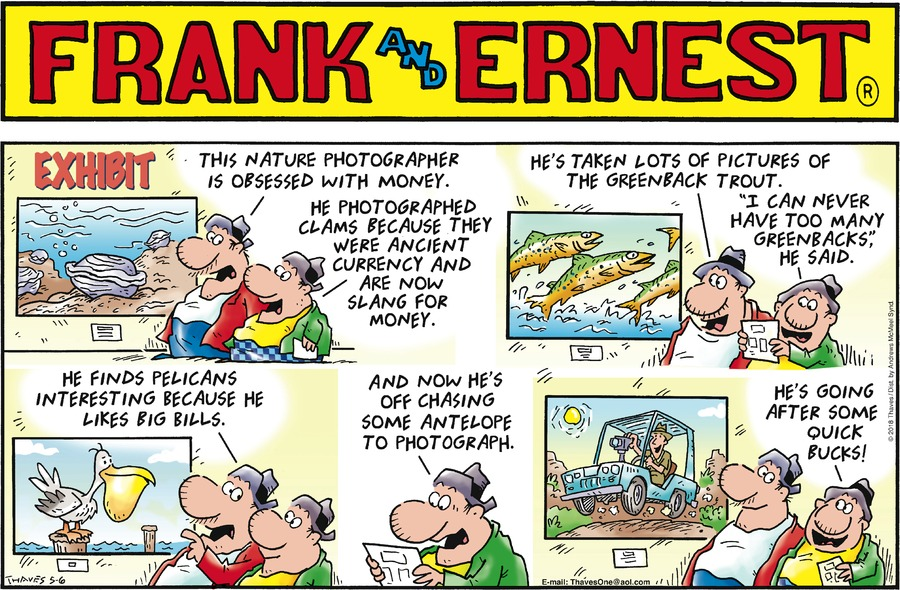 Frank and Ernest for May 6, 2018 Comic Strip