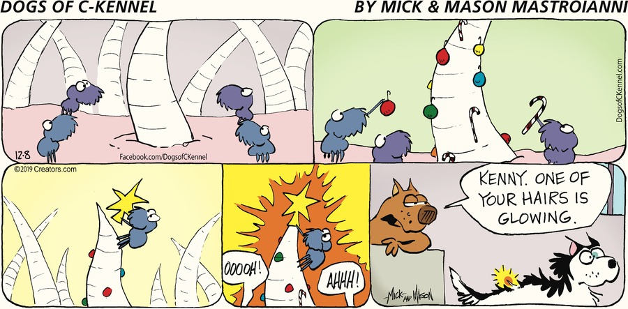 Dogs of C-Kennel Comic Strip for December 08, 2019