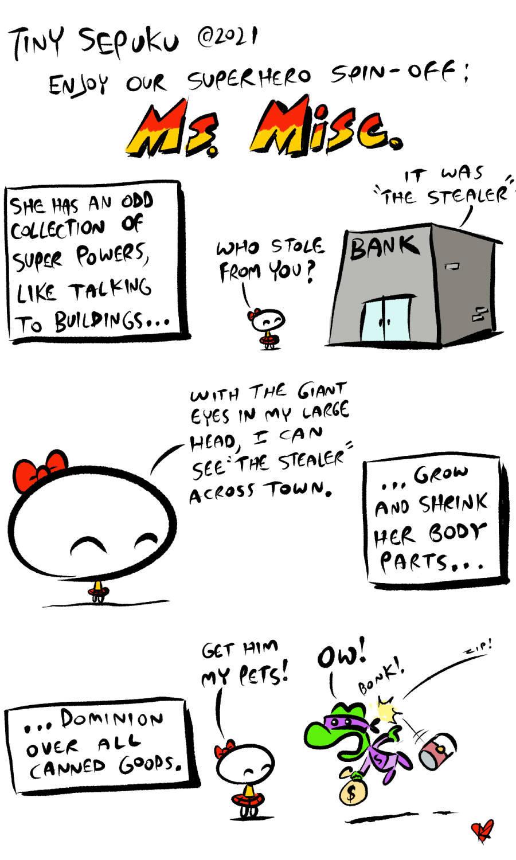 Tiny Sepuku Comic Strip for July 19, 2021
