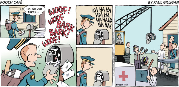 Mailman: Hm, no dog today… Poncho: Woof! Woof bark bark! Woof! Poncho: Ah ha ha ha! Ha ha ha ha ha ha ha!