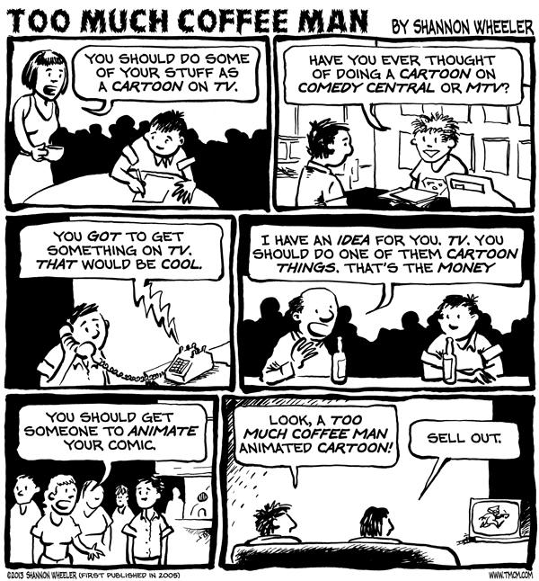Too Much Coffee Man for Mar 13, 2013 Comic Strip