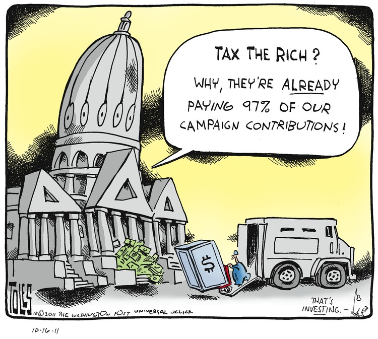 Congress: Tax the rich? Why, they're already paying 97% of our campaign contributions!