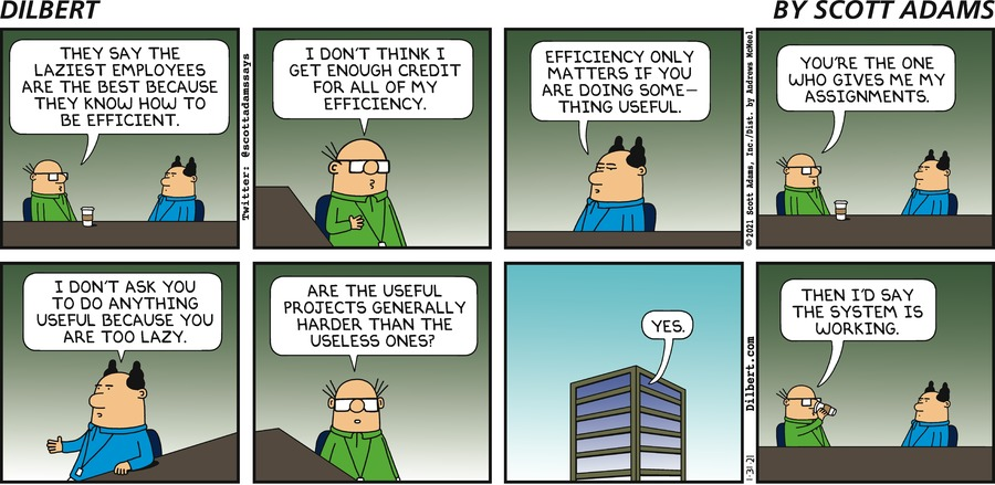 Lazy People Are Efficient - Dilbert by Scott Adams