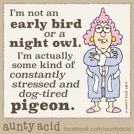 Aunty Acid Comic Strip for October 09, 2019