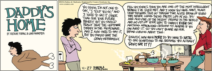 Daddy's Home Comic Strip for November 27, 2016