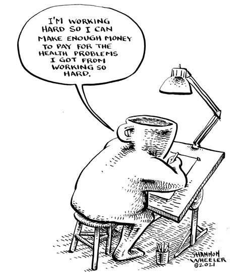 Too Much Coffee Man by Shannon Wheeler on Mon, 19 Apr 2021