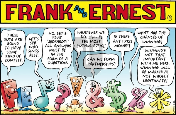 Frank and Ernest on Sunday August 26, 2018 Comic Strip