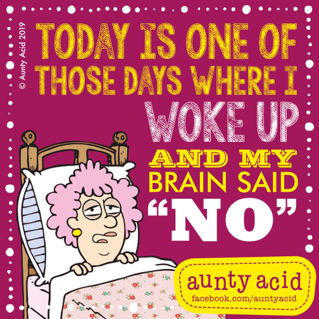 Aunty Acid by Ged Backland for May 10, 2019