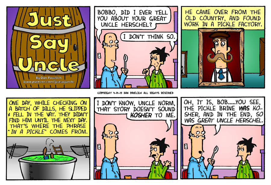 Just Say Uncle Comic Strip for April 14, 2019