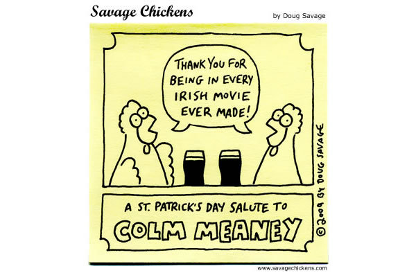 Chickens: Thank you for being in every Irish movie ever made! 