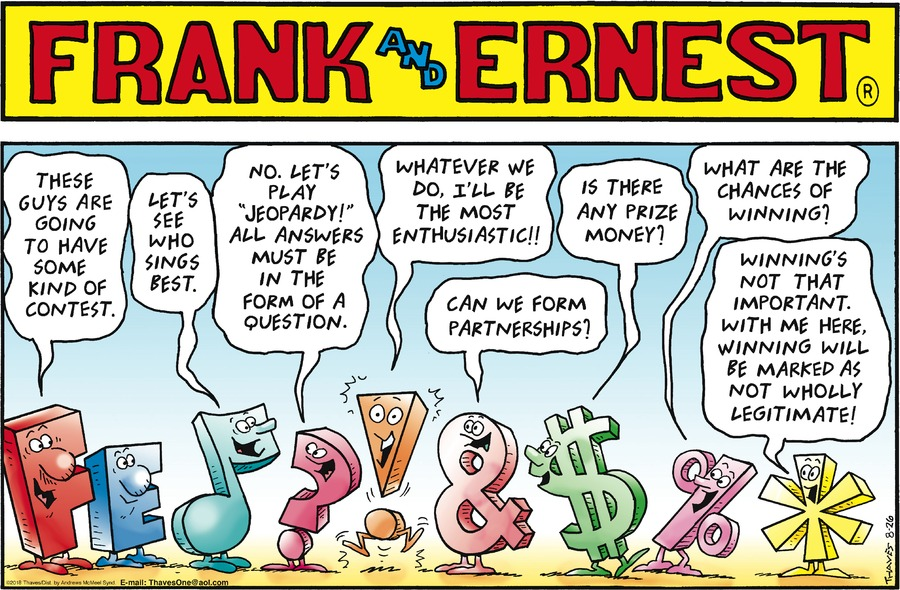 Frank and Ernest Comic Strip for August 26, 2018