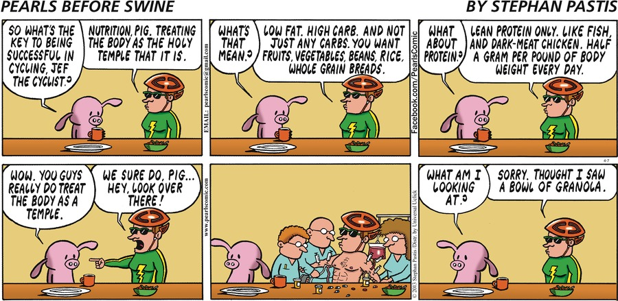 Pig:  So what's the key to being successful in cycling, Jef the Cyclist?