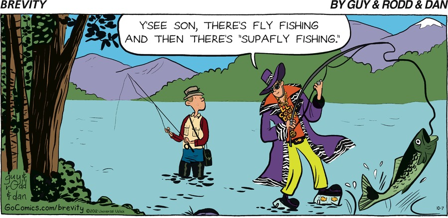 """Man: Y'see son, there's fly fishing and then there's """"supaly fishing."""""""