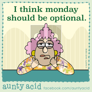 Aunty Acid on Monday January 6, 2020 Comic Strip