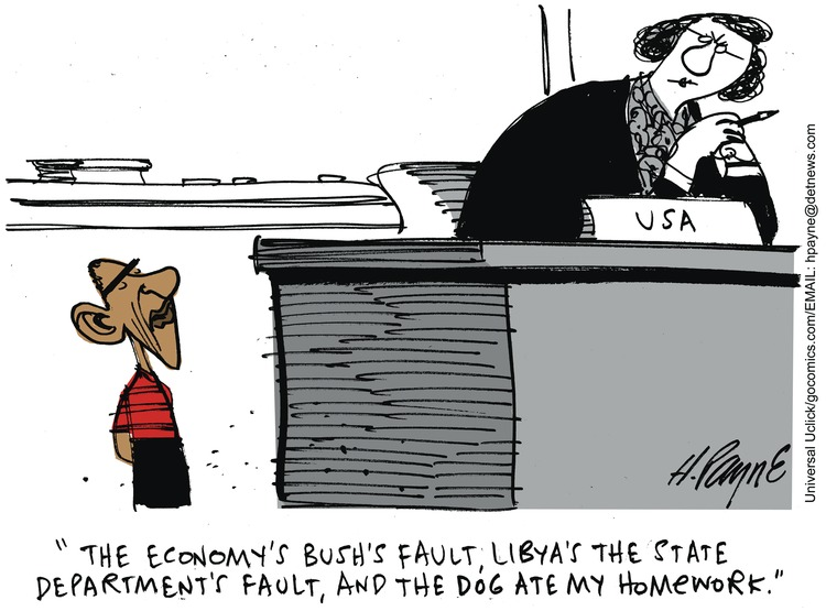 The economy's bush's fault, Libya's the state department's fault, and the dog ate my homework.