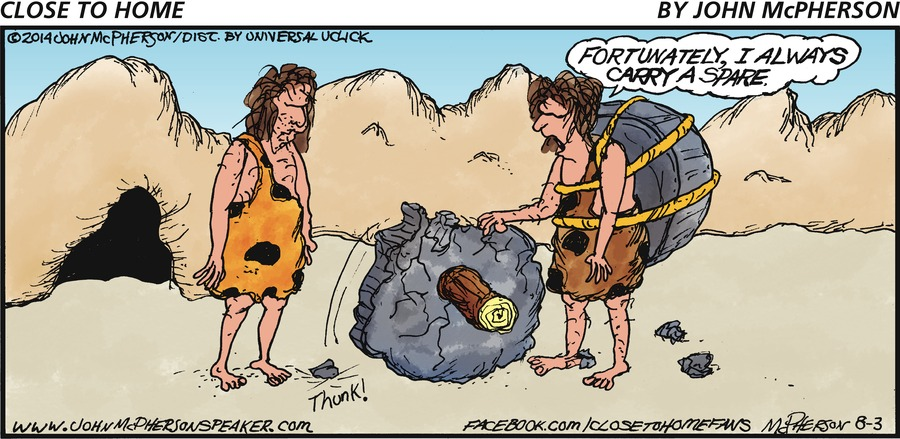 Caveman on the right: Fortunately, I always carry a spare.