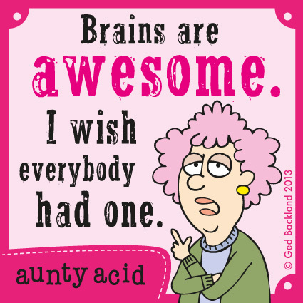 Aunty Acid for May 14, 2013 Comic Strip