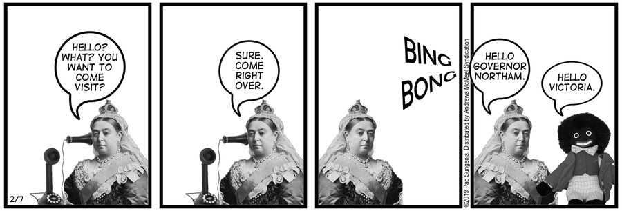 New Adventures of Queen Victoria Comic Strip for February 07, 2019