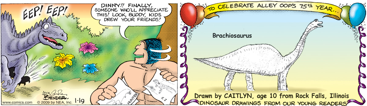 """EEP! EEP! Alley says, """"Dinny!! Finally, someone who'll appreciate this! Look, buddy, kids drew your friends!"""" To celebrate Alley Oop's 75th year... crachiosaurus drawn by Caitlyn, age 10 from rock falls, Illinois dinosaur drawings from our young readers"""