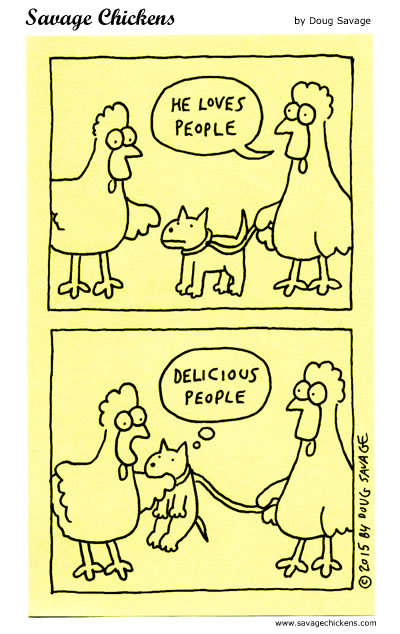 Savage Chickens Comic Strip for November 19, 2019