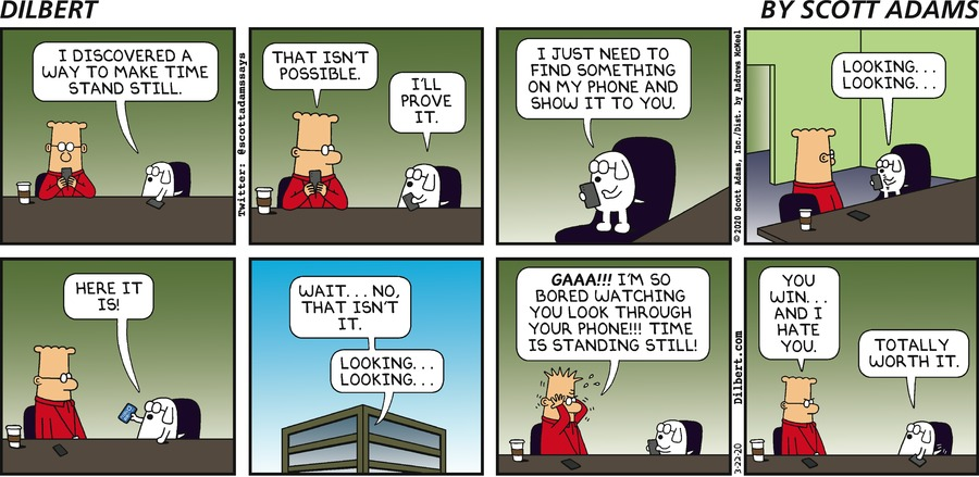 Time Stands Still - Dilbert by Scott Adams