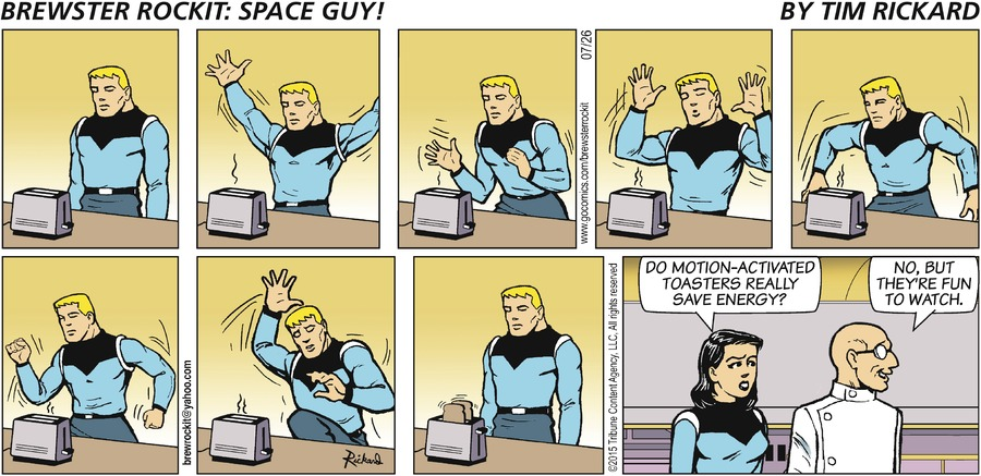 Brewster Rockit Comic Strip for July 26, 2015