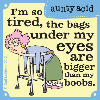 Aunty Acid Comic Strip for June 13, 2013