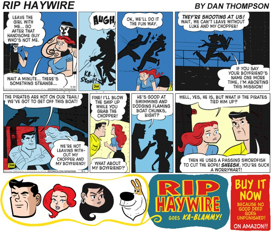 Rip Haywire Comic Strip for June 25, 2017