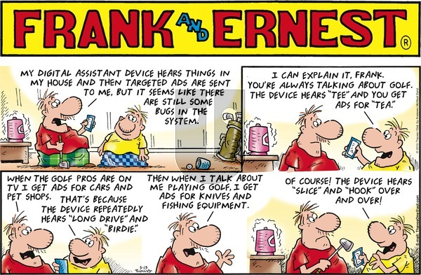 Frank and Ernest on Sunday May 13, 2018 Comic Strip