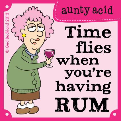 Time flies when you're having rum.