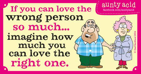 If you can love the wrong person so much... imagine how much you can love the right one.