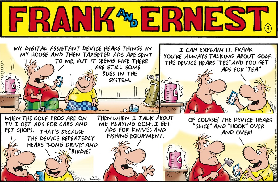 Frank and Ernest Comic Strip for May 13, 2018
