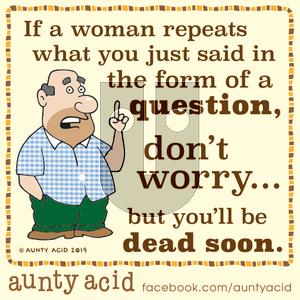 Aunty Acid - Friday October 25, 2019 Comic Strip