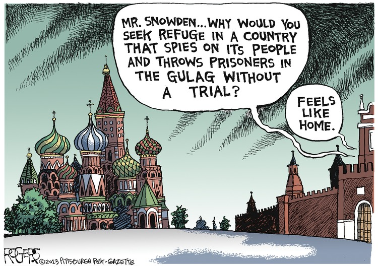Man: Mr. Snowden...why would you seek refuge in a country that spies on its people and throws prisoners in the gulag without a trial? 