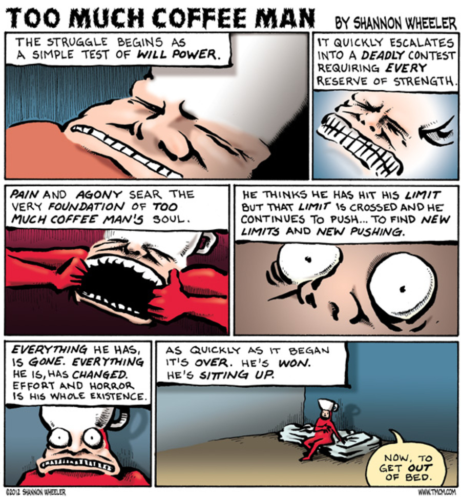 Too Much Coffee Man for Oct 30, 2012 Comic Strip